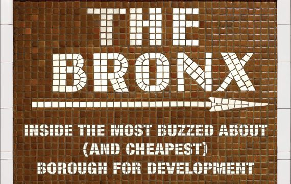 The Bronx: Developers Re-Defining The Hip-Hop Borough